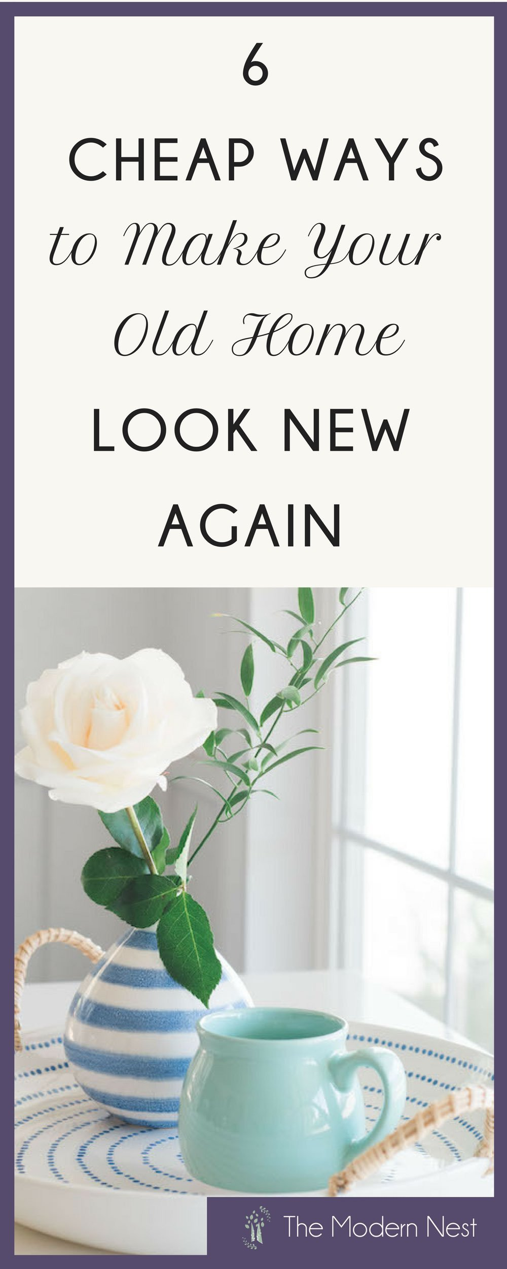 Do you live in a dated home but don't have the budget for a full home remodel? Try these six inexpensive tricks to make your old home look new again! Learn these great home improvement tips at https://www.themodernnestblog.com/archives/1615 #diy #homedecor