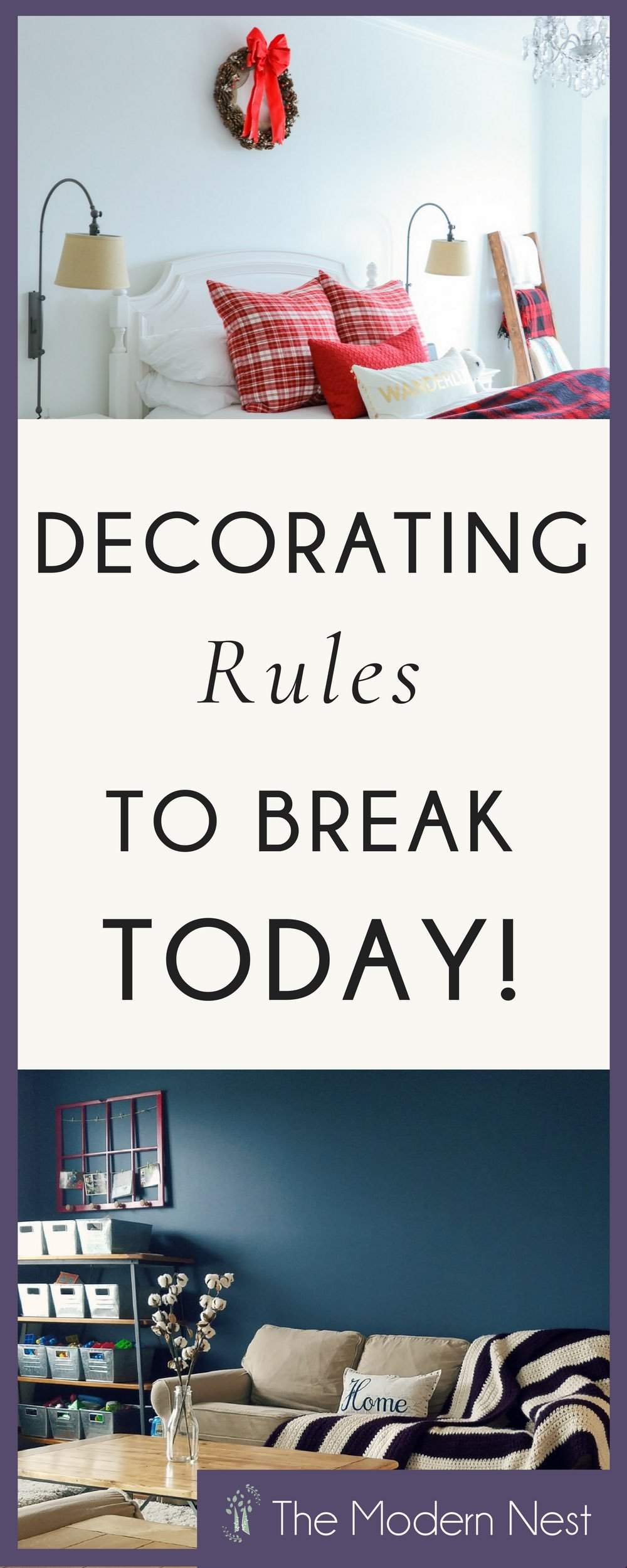 Decorating Rules Are There To Guide Our Home Decor Decisions. But Certain  Rules Are Designed