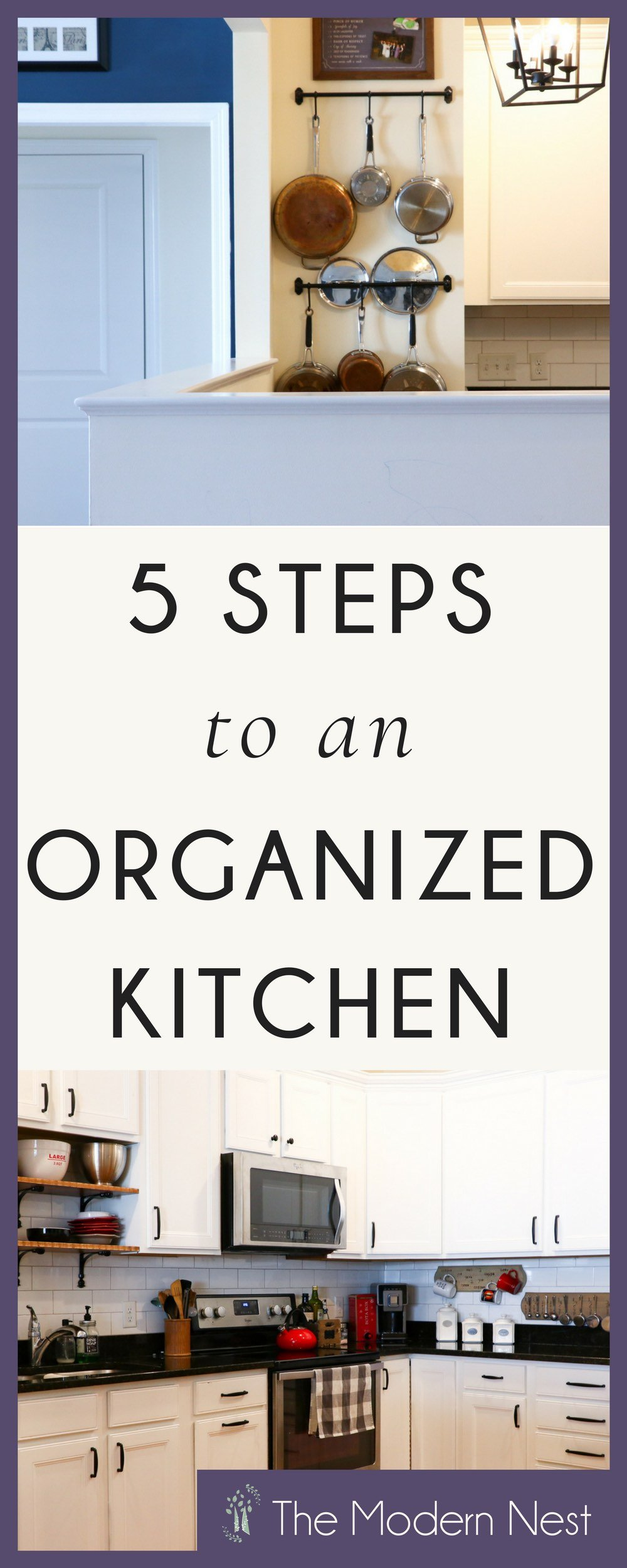 5 Steps to an Orderly Kitchen - The Modern Nest